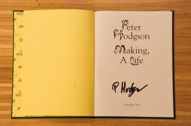 Peter Hodgson: Making, A Life (SIGNED COPY)